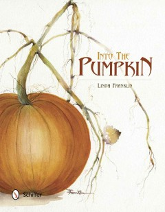 Into the pumpkin / Linda Franklin.