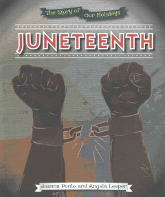 Juneteenth / Joanna Ponto and Angela Leeper.