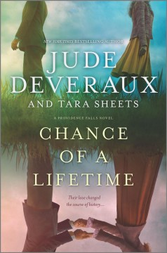 Chance of a lifetime / Jude Deveraux and Tara Sheets.