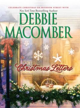 Christmas letters / Debbie Macomber.