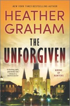 The unforgiven / Heather Graham.