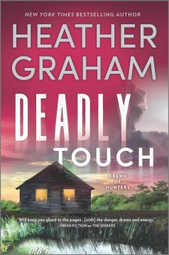 Deadly touch / Heather Graham.