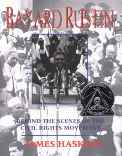 Bayard Rustin: Behind the Scenes of the Civil Rights Movement