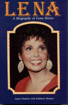 Lena: A Personal and Professional Biography of Lena Horne (Revised)
