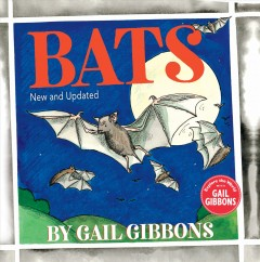 Bats / by Gail Gibbons.