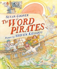 The word pirates / by Susan Cooper ; [pictures by] Steven Kellogg.
