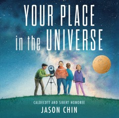 Your place in the universe / Jason Chin.