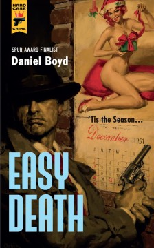 Easy death / by Daniel Boyd.