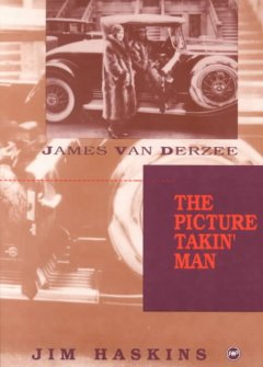 James Van Der Zee: The Picture-Takin