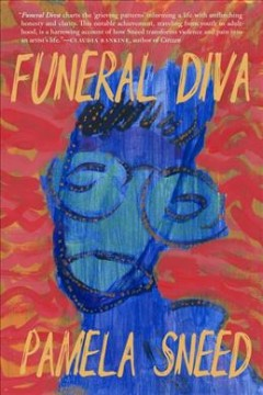 Funeral diva / Pamela Sneed.