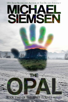 The Opal (Book 2 of the Matt Turner Series)