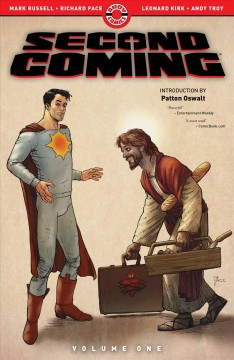 Second coming. Volume one / Mark Russell, writer ; Richard Pace, artist ; Leonard Kirk, finisher ; Andy Troy, colors ; Rob Steen, letters ; Richard Pace, collection cover artist ; Amanda Conner, cover artist.