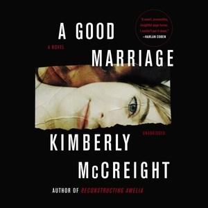 A good marriage : a novel / Kimberly McCreight.