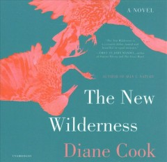 The new wilderness Diane Cook.
