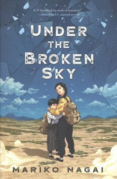 Under the broken sky / Mariko Nagai.