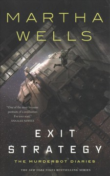 Exit strategy / Martha Wells.