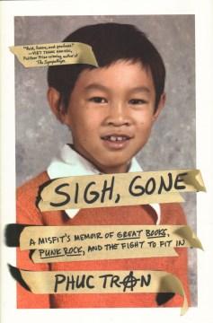 Sigh, gone : a misfit