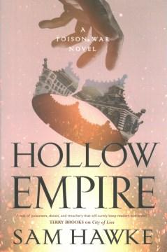 Hollow empire / Sam Hawke.