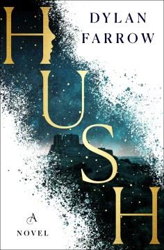 Hush / Dylan Farrow.