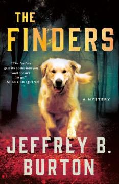 The finders / Jeffrey B. Burton.