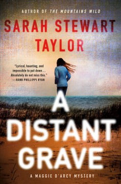 A distant grave / Sarah Stewart Taylor.