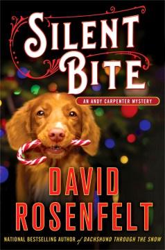 Silent bite / David Rosenfelt.