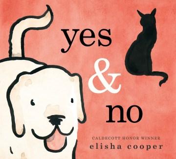 Yes & no / Elisha Cooper.
