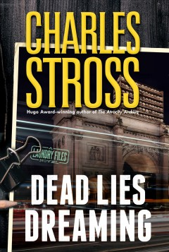 Dead lies dreaming / Charles Stross.