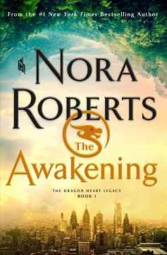 The awakening  / Nora Roberts.