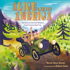 Alice across America : the story of the first women