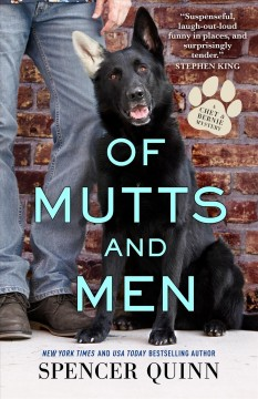 Of mutts and men / Spencer Quinn.