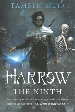 Harrow the ninth / Tamsyn Muir.