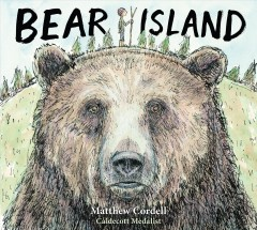 Bear island / Matthew Cordell.