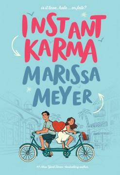 Instant karma / Marissa Meyer.