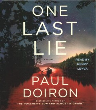 One last lie / Paul Doiron.