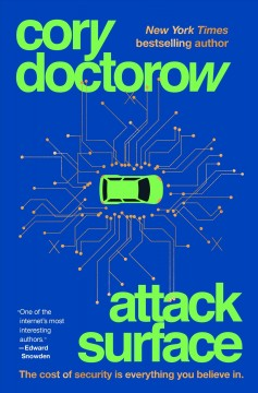 Attack surface / Cory Doctorow.