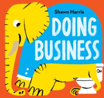Doing business / Shawn Harris.