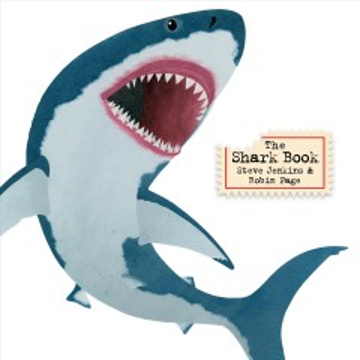 The shark book / Steve Jenkins & Robin Page.