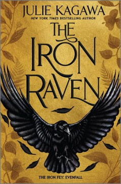 The iron raven / Julie Kagawa.