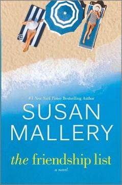 The friendship list / Susan Mallery.