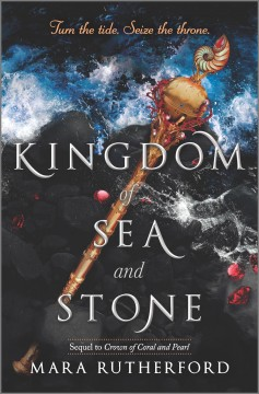 Kingdom of sea and stone / Mara Rutherford.