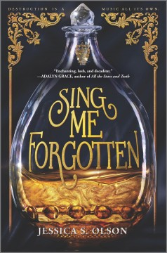 Sing me forgotten / Jessica S. Olson.