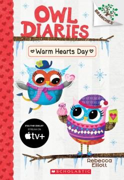 Warm hearts day / Rebecca Elliott.
