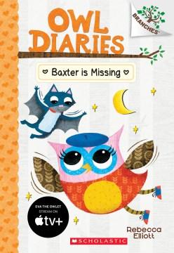 Baxter is missing / Rebecca Elliott.