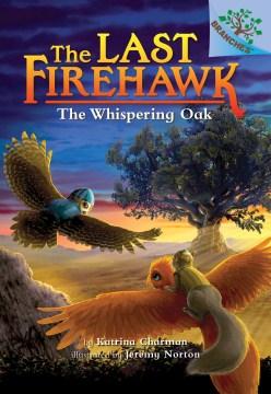 The whispering oak / by Katrina Charman ; illustrated by Jeremy Norton.