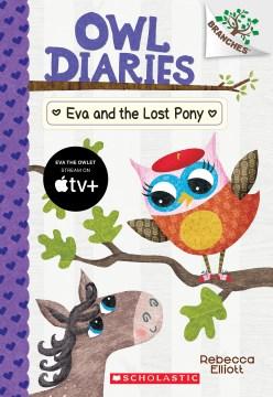 Eva and the lost pony / Rebecca Elliott.