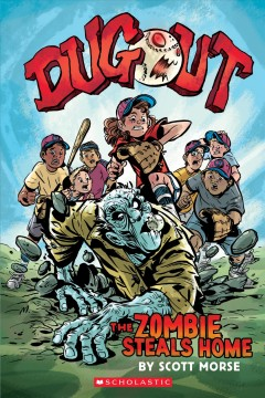 Dugout. The zombie steals home / by Scott Morse ; color by Guy Major.
