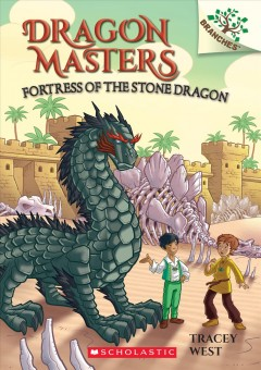 Fortress of the stone dragon / by Tracey West ; illustrated by Matt Loveridge.