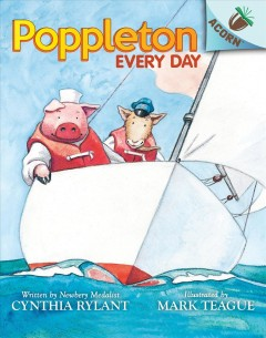 Poppleton every day / written by Newbery Medalist Cynthia Rylant ; illustrated by Mark Teague.
