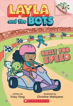 Built for Speed / written by Vicky Fang ; illustrated by Christine Nishiyama.